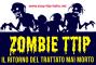 TTIP-zombie: così UE e USA giocano a scacchi con la nostra vita. Fermiamoliora